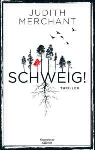 """Buchcover """"Schweig!"""" von Judith Merchant"""