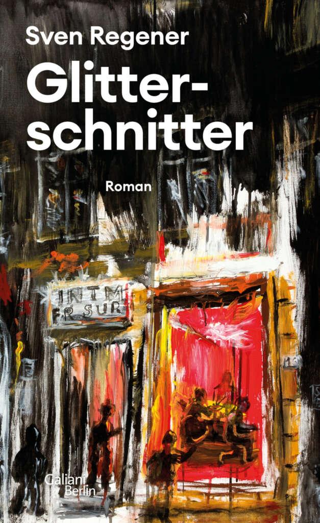 """Buchcover """"Glitterschnitter"""" von Sven Regener"""