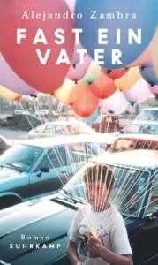"""""""Fast ein Vater""""-Buchcover von Alejandro Zambra"""
