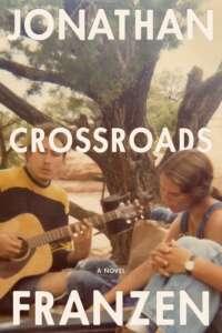 """Buchcover """"Crossroads"""" von Jonathan Franzen"""