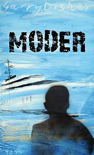 """Buchcover """"Moder"""" von Garry Disher"""