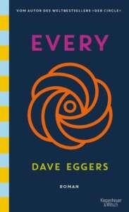 """die besten Bücher im Oktober 2021: """"Every"""" von Dave Eggers"""