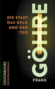 """Buchcover """"Die Stadt, das Geld und der Tod"""" von Frank Göhre"""