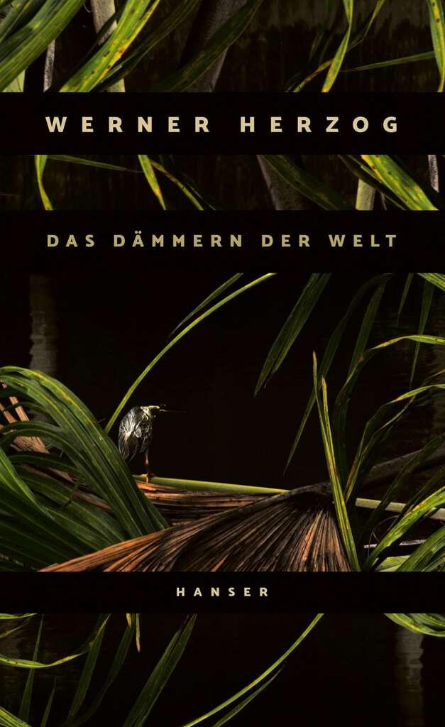 """Buchcover """"Das Dämmern der Welt"""" von Werner Herzog"""