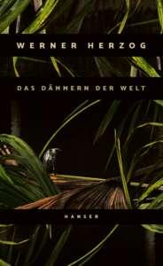 """Die besten Bücher im Oktober 2021: """"Das Dämmern der Welt"""" von Werner Herzog"""