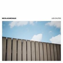 Nicolas Michaux Les Chutes Cover Photography