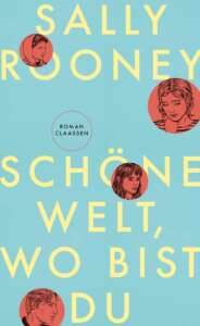 """Buchcover """"Schöne Welt, wo bist du"""" von Sally Rooney"""