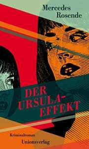 """Buchcover """"Der Ursula-Effekt"""" von Mercedes Rosende"""