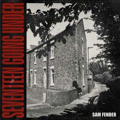 "Sam Fender, Album Cover: ""Seventeen going under"""