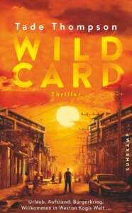 """Buchcover """"Wild Card"""" von Tade Thompson"""